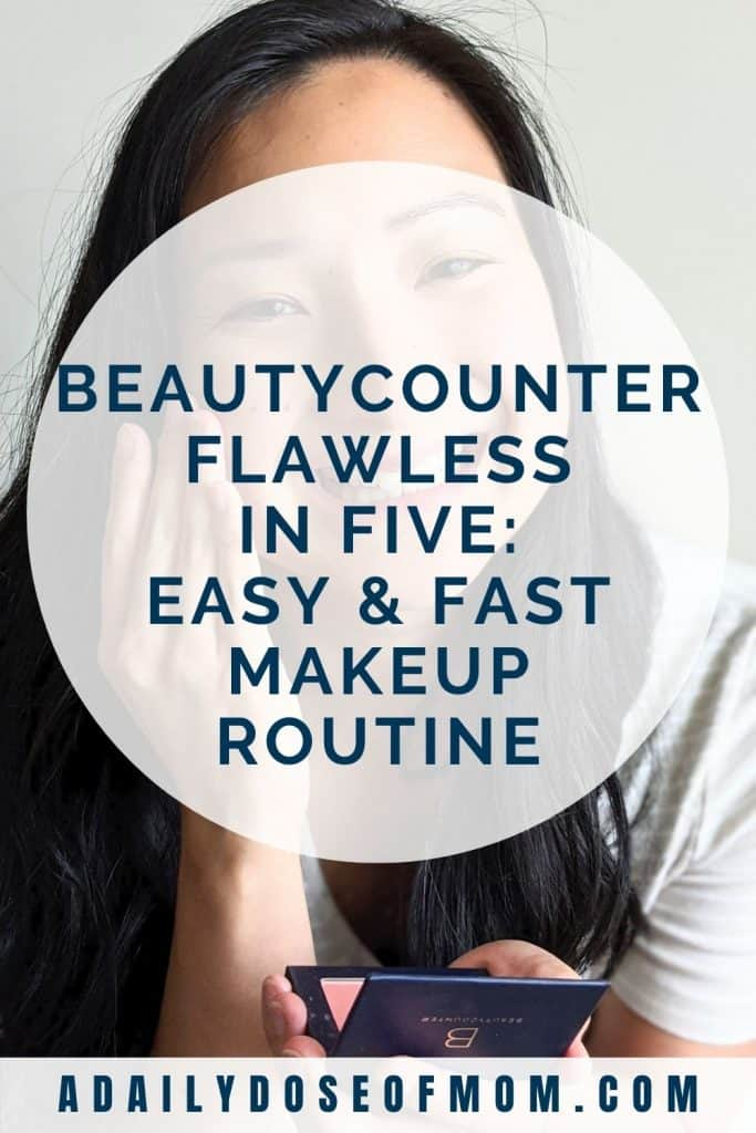 Beautycounter Flawless in Five Review for Moms Pin 3